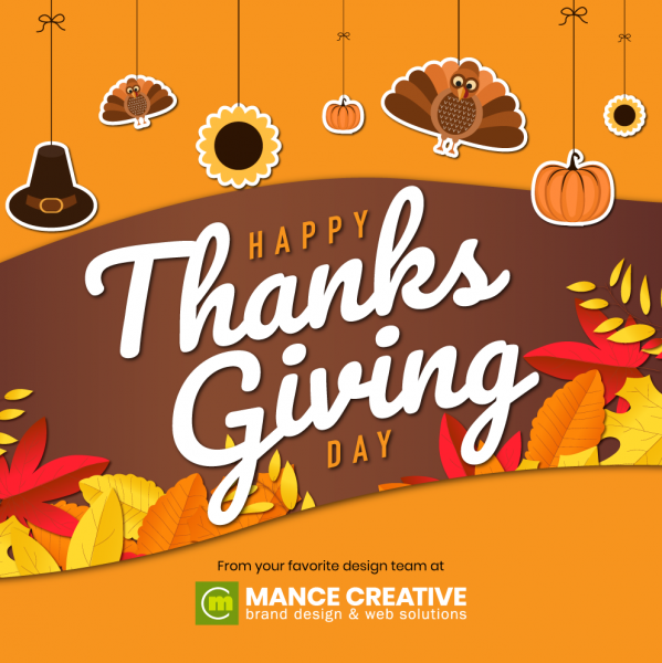 Happy Thanksgiving From Mance Creative